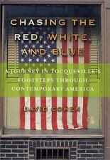 Chasing the Red, White, and Blue: A Journey in Tocqueville's Footsteps Through C