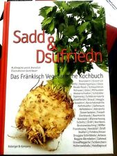 Kochbuch Sadd & Dsufriedn Das Fränkisch Vegetarische Kochbuch Gebundene Ausgabe