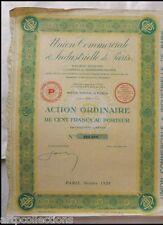1928 ACTION 100F UNION COMMERCIALE & INDUSTRIELLE DE PARIS