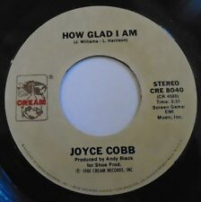 """JOYCE COBB ~ How Glad Am I / Thats What Love Will Do ~ 7"""" Single USA PRESSING"""