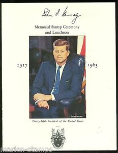 UNITED STATES JOHN F. KENNEDY MEMORIAL STAMP CEREMONY AND LUNCHEON PROGRAM
