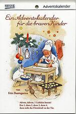 Adventskalender für die braven Kinder Nostalgischer Kalender Fritz Baumgarten