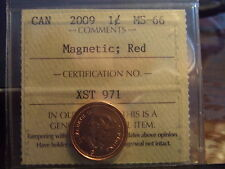 CANADA ONE 1 CENT 2009 Magnetic, ICCS MS-66 !!!!!!!
