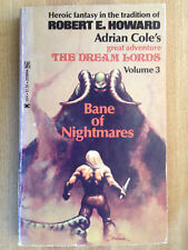 Adrian Cole THE DREAM LORDS Volume 3 Bane Of Nightmares 1st 1976 Robert E Howard