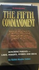 The Fifth Commandment, Honoring Parents By Rabbi Moshe Lieber. Kibud Artscroll