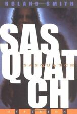 Sasquatch by Smith, Roland Book The Cheap Fast Free Post