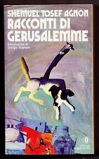 RACCONTI DI GERUSALEMME SHEMUEL YOSEF AGNON OSCAR MONDADORI 1979 JIDDISH