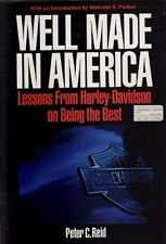 Well Made in America: Lessons from Harley-Davidson on Being the Best by Peter C.