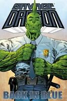Savage Dragon Back in Blue  #1 Image Comics TPB 1st Print 2010 Unread NM