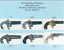 Collecting of Deringers Manufactures by Moore, National and Colt, New! $0 Ship!