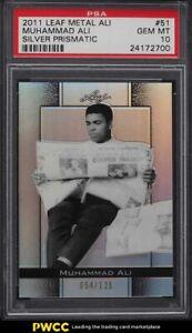 2011 Leaf Metal Ali Silver Prismatic Muhammad Ali /125 #51 PSA 10 GEM MINT