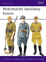 OSPREY Men at arms  254 : Wehrmacht Auxiliary Forces