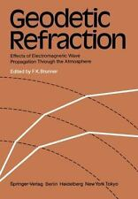 Geodetic Refraction: Effects of Electromagnetic Wave Propagation Through the ...