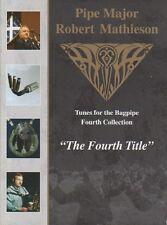 Il quarto titolo da parte di tubo maggiore ROBERT MATHIESON, Libri, Musica, delle Highland Cornamusa