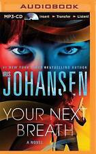 Iris Johansen - Your Next Breath (MP3 CD A/Book 2015) Catherine Ling #4; *NEW*