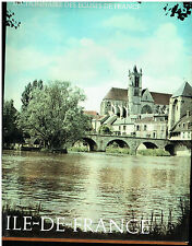 Dictionnaires des églises de France -Ile de France -  R Laffond  -1968