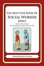 The Best Ever Book of Social Worker Jokes: Lots and Lots of Jokes Specially Repu