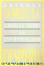 Despierta!: Charlas Sobre la Espiritualidad Spanish Edition