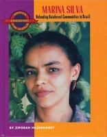 Marina Silva: Defending Rainforest Communities in Brazil (Women Changing the Wo