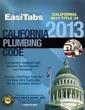 2013 California Plumbing Code (CPC), Title 24 Part 5. Looseleaf EasiTabs by Buil