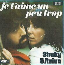 "Shuki & Aviva - Je T'Aime Un Peu Trop (7"" Wip-Records Vinyl-Single France 1975)"