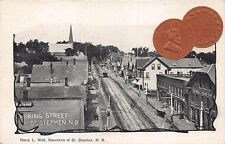 King Street Store Fronts St Stephen NB 1904 1 Cent Coin Postcard