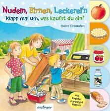 Nudeln, Birnen, Leckerei'n - Klapp mal um, was kaufst du ein? von Magdalena Kieser und Lena Kleine-Bornhorst (2014, Gebundene Ausgabe)