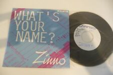 """ZINNO 45T TEST PRESSING WHAT'S YOUR NAME?. ELECTRO SYNTH -POP. 7"""""""