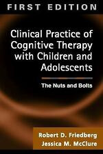 Clinical Practice of Cognitive Therapy with Children and Adolescents : The Nuts
