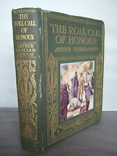The Roll Call of Honour - A T Quiller-Couch - Colour Plts - Decorative - Bio