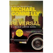 Lincoln Lawyer: The Reversal, Michael Connelly (2013, Paperback) (Purchaed 2017)