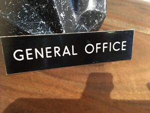 "Vintage industrial sign ""GENERAL OFFICE"""