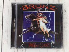 Bronz Taken By Storm CD 1984 & 2001 Sanctuary Records Like New