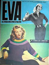 """* EVA N°49/ 2/DIC/1950 * Rivista per la donna italiana diretta da """" Sonia """" *"""