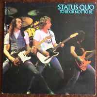 "STATUS QUO,TO BE OR NOT TO BE ALBUM,VINTAGE 12"" LP 33.VINYL EXCELLENT CONDITION"