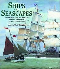 Ships and Seascapes : An Introduction to Maritime Prints, Drawings and Watercolo