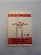 "Continental Red Seal Aircraft Engines ""E"" Series Operator's Handbook"
