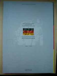Die Geschichte der Bundeswehr u. Entwicklung dt. Sicherheitspolitik 1945-1992