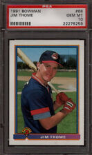Jim Thome Indians 1991 Bowman #68 Baseball Rookie Card rC PSA 10 Gem Mint QTY