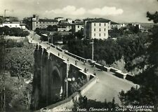CIVITA CASTELLANA - Ponte Clementino e Borgo S. Giovanni - 1966