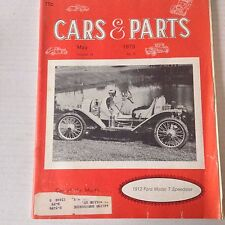 Cars & Parts Magazine 1912 Ford Model T Speedster May 1975 052117nonrh