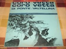 CORO VETTA DI PONTE IN VALTELLINA - S/t FE-ZA 0011 LP