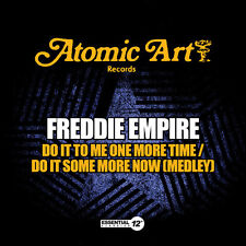 Freddie Empire - Do It to Me One More Time / Do It Some More Now [New CD] Manufa