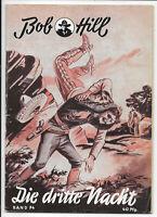 Bob Hill Nr.74 von 1950 - ORIGINAL WESTERN ROMANHEFT