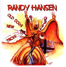 "Randy Hansen: ""Old Dogs New astuces"" (CD)"