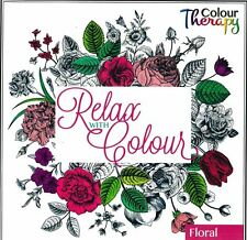 Relax with Colour - Adult Colouring Book Floral Design