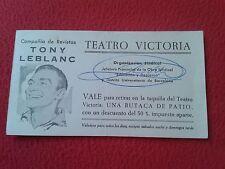 VALE TICKET ENTRADA COMPAÑÍA DE REVISTAS TONY LEBLANC TEATRO VICTORIA BARCELONA