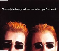 Pet Shop Boys ‎Maxi CD You Only Tell Me You Love Me When You're Drunk -
