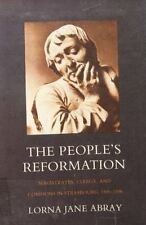 The People's Reformation: Magistrates, Clergy, and Commons in-ExLibrary