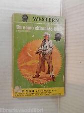 UN UOMO CHIAMATO CORT William Hopson Maria Marini Longanesi Western 1972 romanzo